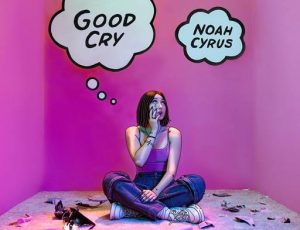 "H ""μικρή Cyrus"" κυκλοφορεί το πρώτο της EP. Ο τίτλος αυτού είναι ""Good Cry"""